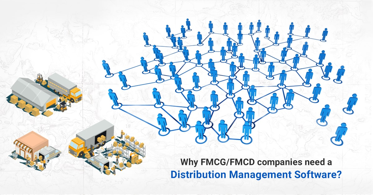 Eazy DMS | Blogs | Why do FMCG/FMCD manufacturers need a DMS?